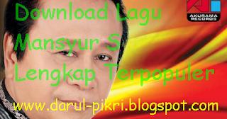 Download Lagu Mansyur S Lengkap Terpopuler