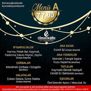 elmacıoğlu iskender çarşı kayseri ramazan iftar menüleri kayseri iftar mekanları