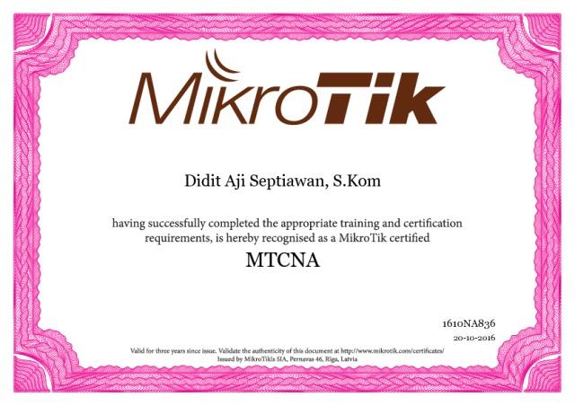 Pengalaman Mengikuti MTCNA dan MTCRE Didit Aji Septiawan MTCNA