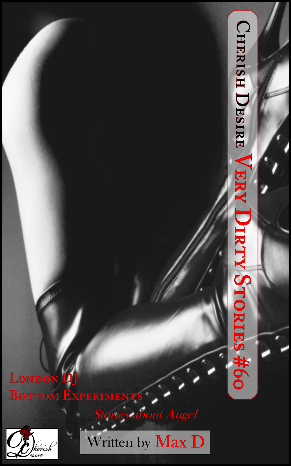 Cherish Desire: Very Dirty Stories #60, Max D, erotica