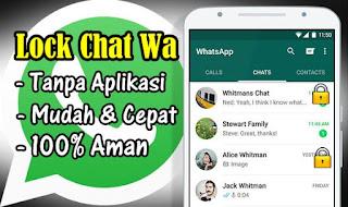 Cara Mengunci Salah Satu Chat Whatsapp Tanpa Aplikasi 100% Aman