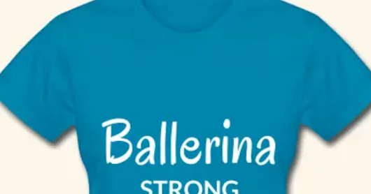 Ballerina Strong T-shirt by Stephanie Lahart