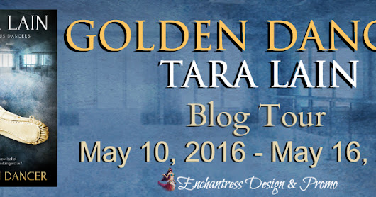 Readaholics Anonymous: Character Bio & Giveaway: Golden Dancer by Tara Lain