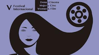 Festival Internacional Dona i Cinema - Mujer y Cine - Woman & Film
