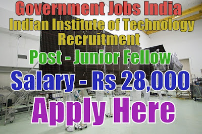 Indian Institute of Technology(IIT) Recruitment