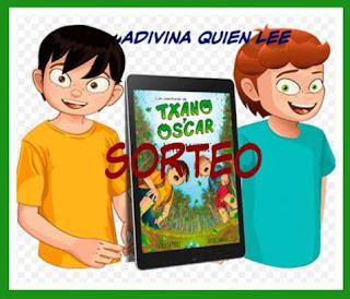 Sorteo: Las aventuras de Txano y Óscar