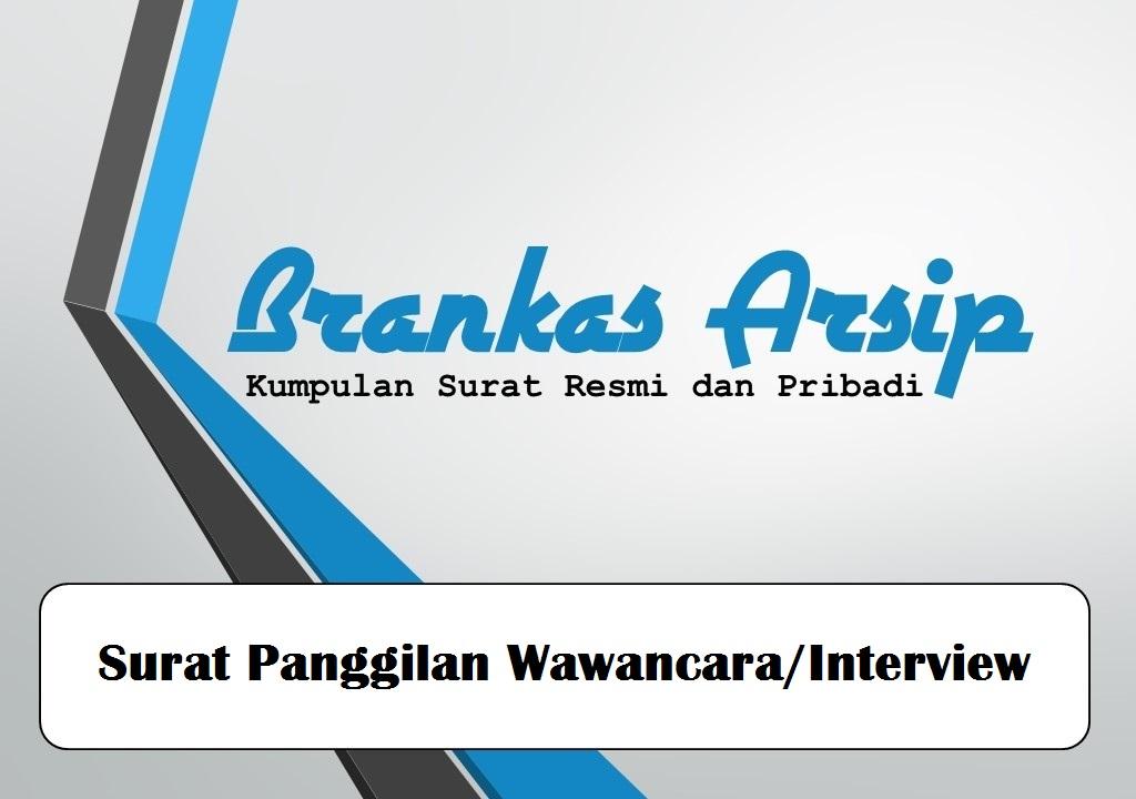 Contoh Surat Panggilan Wawancarainterview Brankas Arsip