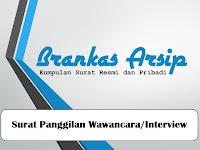 Contoh Surat Panggilan Wawancara/Interview