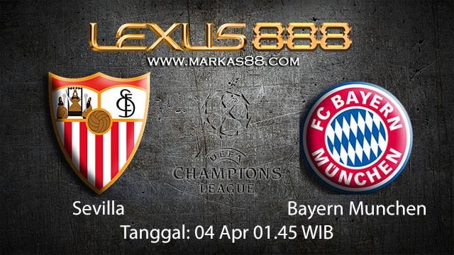 BOLA88 - PREDIKSI TARUHAN BOLA SEVILLA VS BAYERN MUNCHEN 04 APRIL 2018 ( UEFA CHAMPIONS LEAGUE )