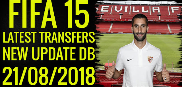 FIFA 15 New Squads DB Latest Transfers 21/08/2018