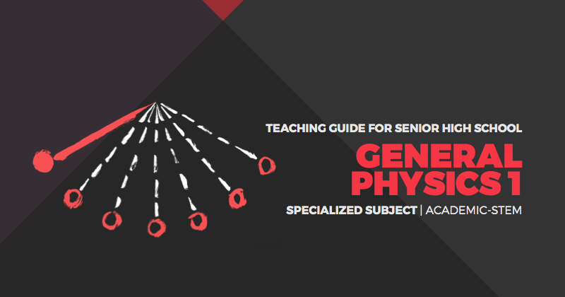 Teaching Guide for Senior High School: General Physics 1