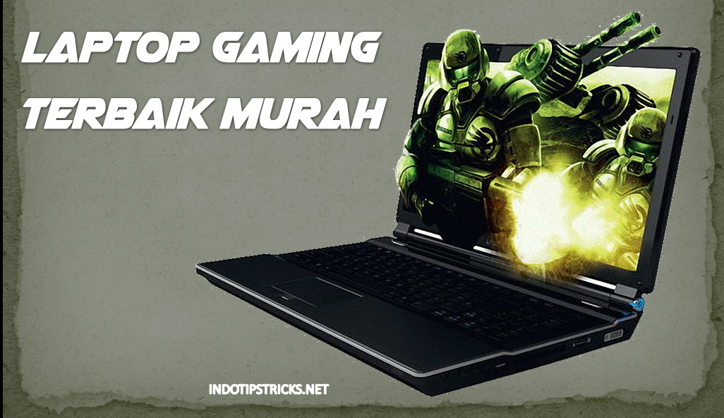 Laptop buat gaming murah