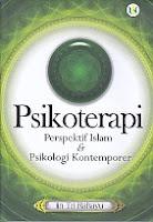 PSIKOTERAPI Perspektif Islam & Psikologi Kontenporer