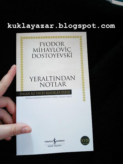 Yeraltından Notlar Kitap Özeti - Fyodor Mihayloviç Dostoyevski
