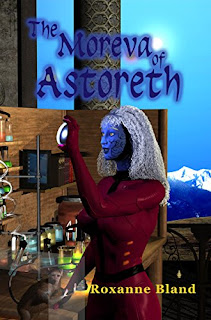 The Moreva of Astoreth - science fiction, romance and adventure, by Roxanne Bland