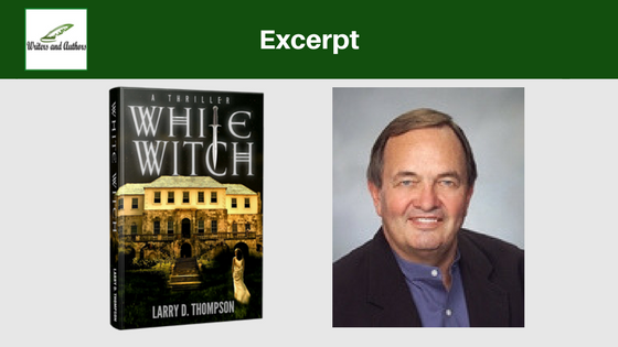 Excerpt: White Witch by Larry D Thompson