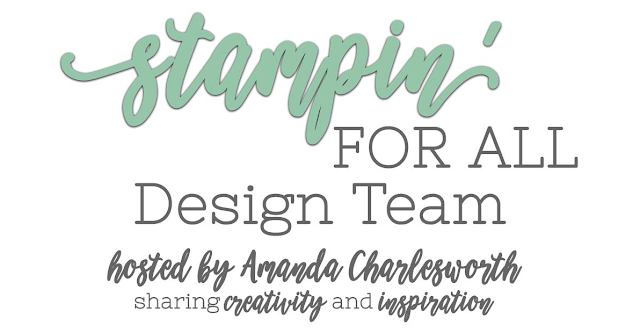 Stampin' For All Design Team