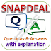 Snapdeal Written Test: Technical Aptitude; Questions and Answers with Explanations