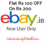 Ebay New User Flat Rs 100 Off on Rs 200 site wide