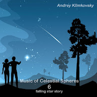 Music of Celestial Spheres - part 6 - falling star story