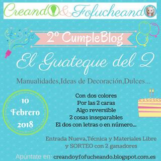2º Cumpleblog Creando & Fofucheando
