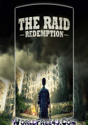 Poster Of The Raid Redemption (2011) In Hindi English Dual Audio 300MB Compressed Small Size Pc Movie Free Download Only At worldfree4u.com