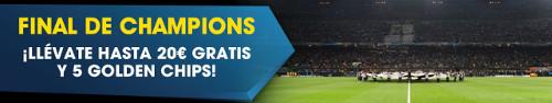 william hill Final de la Champions gana hasta 20€ Gratis y 5 Golden Chips 28 mayo