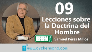 Samuel Pérez Millos: 09 Lecciones sobre la doctrina del Hombre