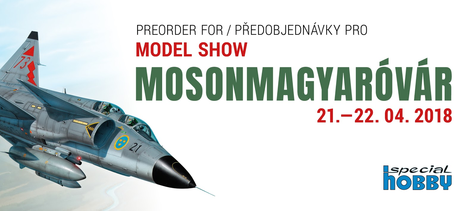 https://www.specialhobby.eu/en/preorders-mosonmagyovar-22th-international-model-show/
