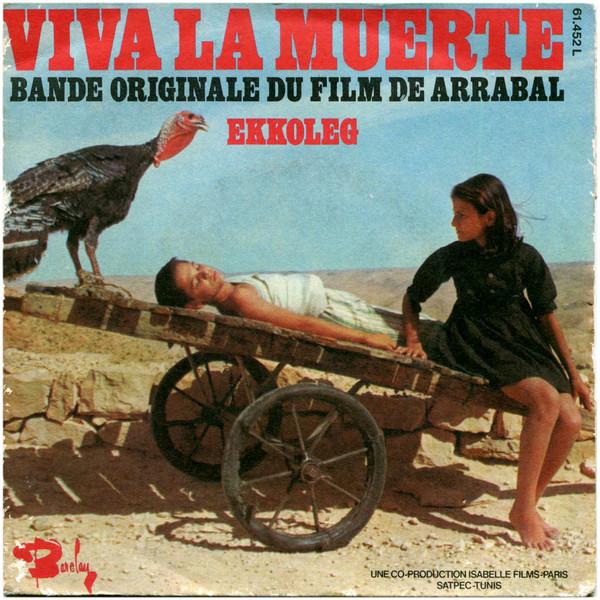 Fernando Arrabal Viva la Muerte