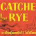 The Catcher in the Rye จะเป็นผู้คอยรับไว้ ไม่ให้ใครร่วงหล่น - คลาสสิกเขา คงไม่ใช่คลาสสิกเรา