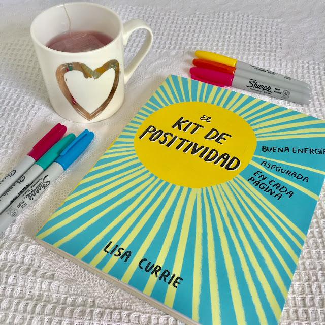 El kit de positividad (Lisa Currie)