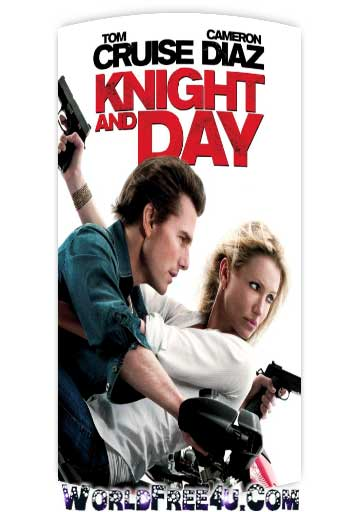 Poster Of Knight and Day (2010) In Hindi English Dual Audio 300MB Compressed Small Size Pc Movie Free Download Only At worldfree4u.com