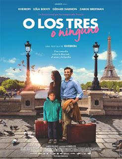 Nous trois ou rien (O los tres o ninguno) (2015)