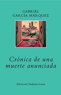 Portada de Crónica de una muerte anunciada, de Gabriel García Márquez