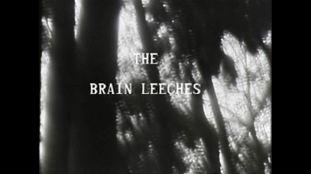 The Brain Leeches title card