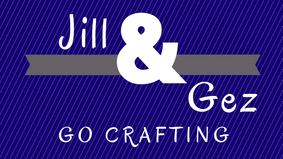 Jill & Gez go crafting Nigezza Creates