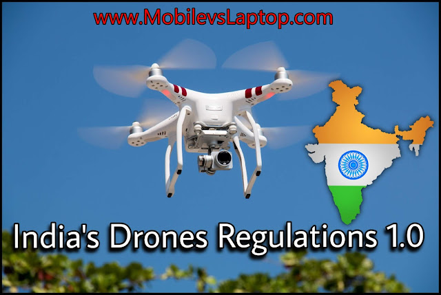 Everything You Need To Know About Drone Flying Regulations 1.0 in India