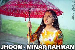 JHOOM BY MINAR RAHMAN