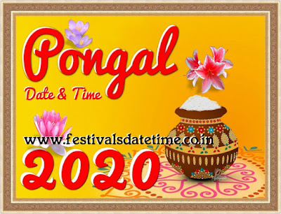 2020 Pongal Festival Date & Time in India, पोंगल त्योहार 2020 तारीख और समय