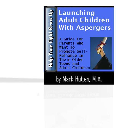 Launching Adult Children with Asperger's and High