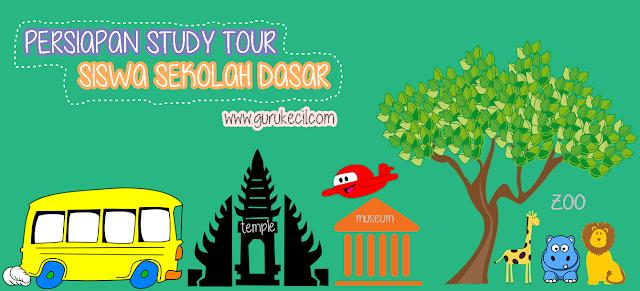 persiapan study tour