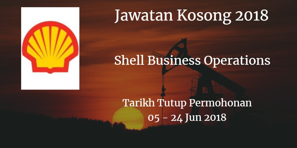Jawatan Kosong Shell Business Operations 05 - 24 Jun 2018