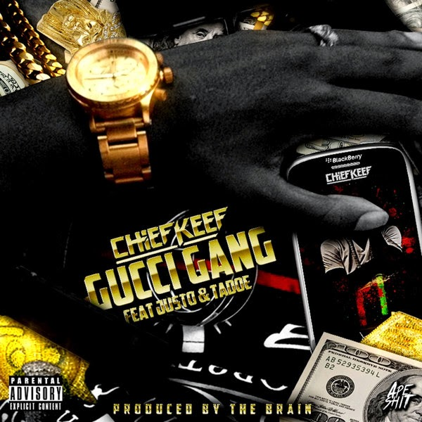 Chief Keef - Gucci Gang (feat. Tadoe & Justo) - Single Cover