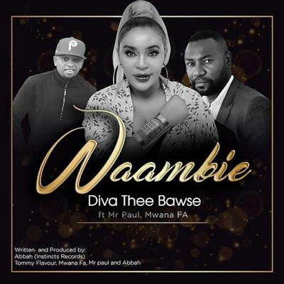 Download Audio | Diva ft Mr Paul & Mwana FA - Waambie