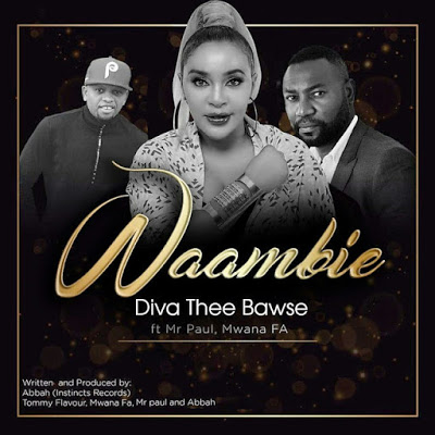 Download Audio | Diva ft Mr Paul & Mwana FA - Waambie