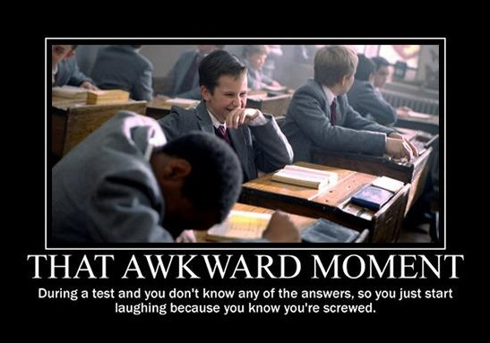 That Awkward Moments...