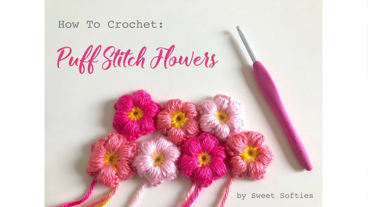 Amigurumi Flower Tutorial : How to crochet puff stitch flowers video tutorial sweet