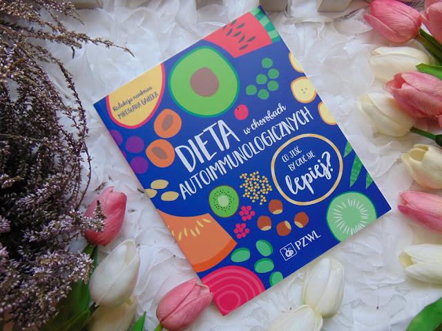 Dieta w chorobach autoimmunologicznych - Wydawnictwo PZWL