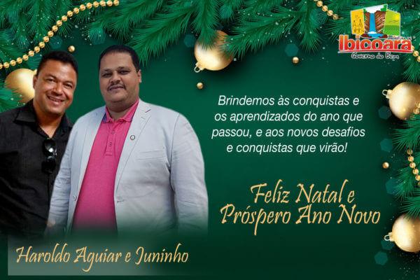 Mensagem do Prefeito Haroldo Aguiar e Vice Juninho a todos Ibicoarenses